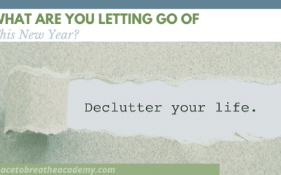What are you letting go of this New Year?