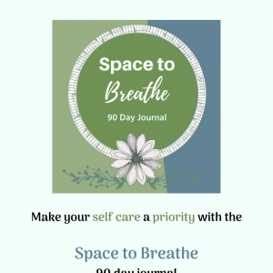 Make your self care a priority with the Space to Breathe 90 day journal