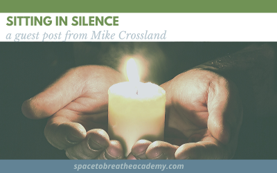 Sitting in Silence, a guest post